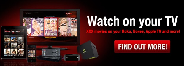 Watch XXX porn on your TV